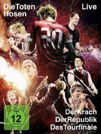 Cover Die Toten Hosen - Live - Der Krach der Republik - Das Tourfinale [DVD]